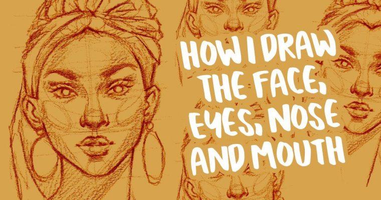 איך לצייר פנים, עיניים, אף ופה